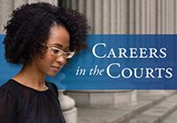 Careers in the Courts