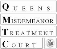 Queens Misdemeanor Treatment Court (QMTC)